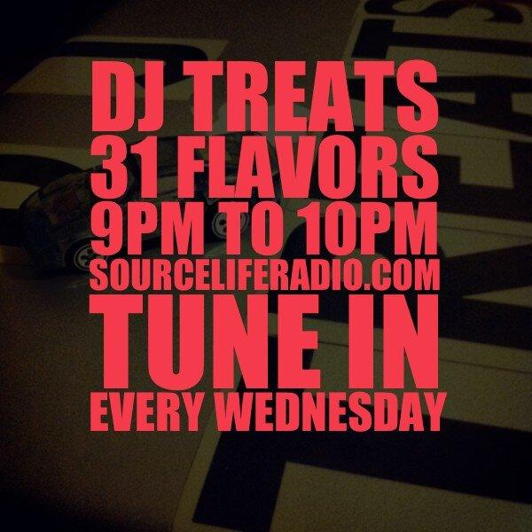 DJ Treats Source Life Radio 31 Flavors